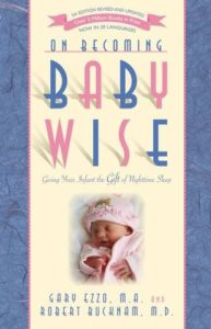 On Becoming Baby Wise | The Peaceful Sleeper