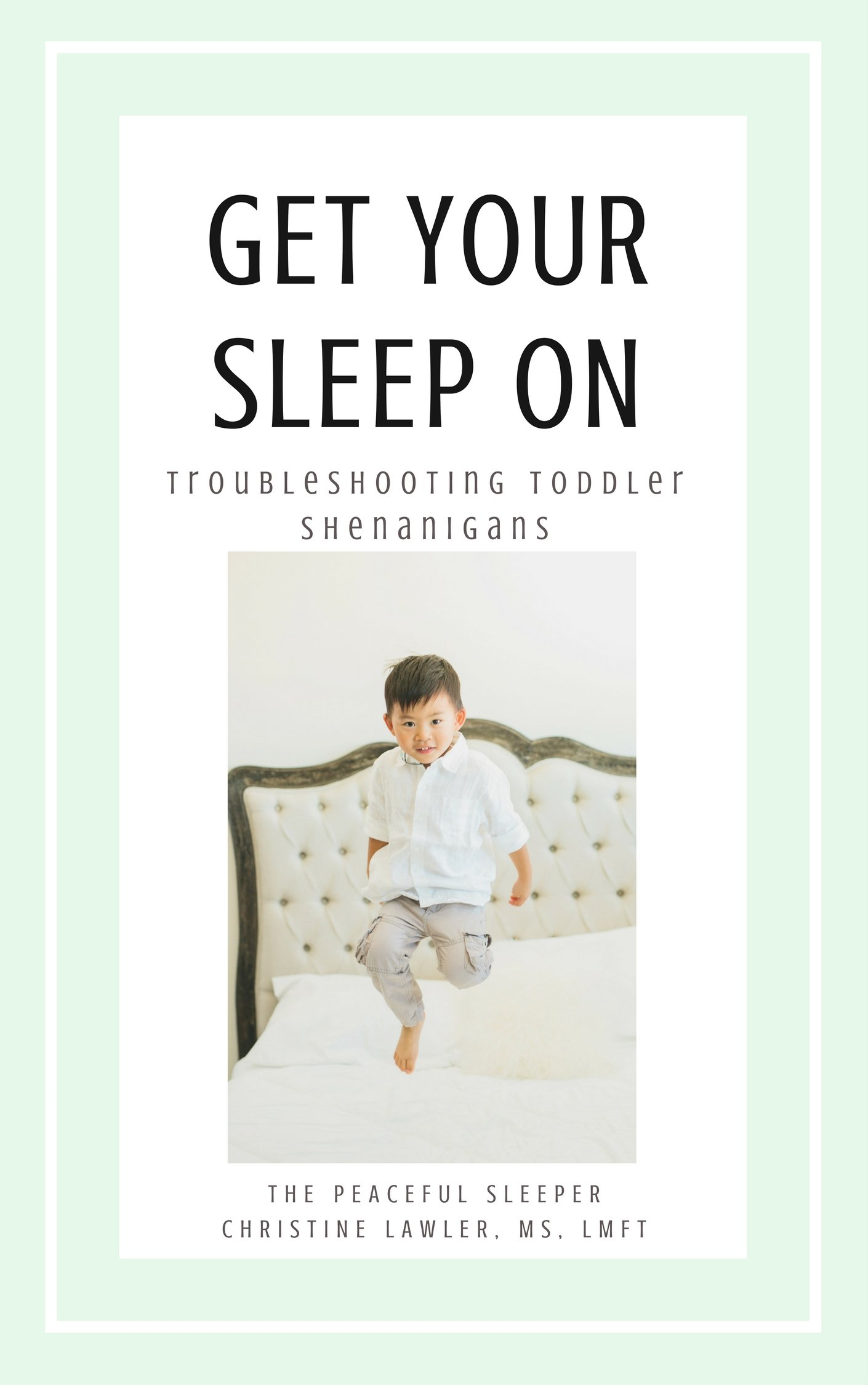 Toddler Sleep Training Guide | The Peaceful Sleeper