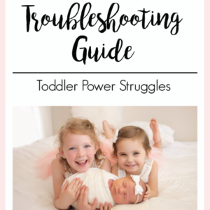 Toddler Power Struggles | The Peaceful Sleeper