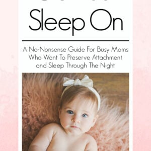 "Photo of the baby sleep training book, ""Get Your Sleep On"" by Sleep consultant Christine Lawler"